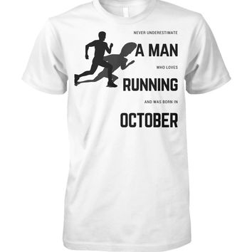 Man Who Loves Running Born In October Shirt For Men, Funny Gifts For Men, Men's Tops