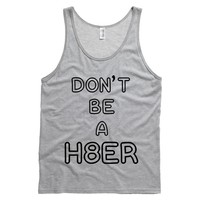 Don't Be A Hater Mens Tank