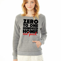 Zero To One Hundred Shirt ladies sweatshirt