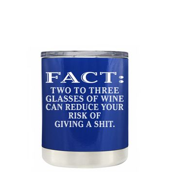 TREK FACT Two To Three Glasses Reduces Risk on Blue 10 oz Lowball Tumbler