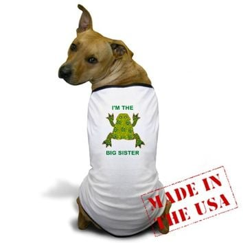Im the big sister frog Dog T-Shirt on CafePress.com