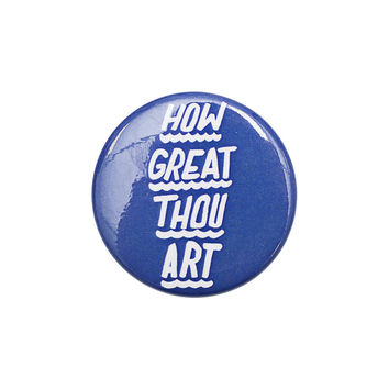 How Great Thou Art Navy Button
