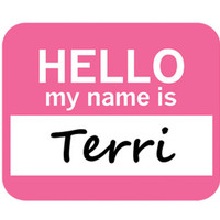 Terri Hello My Name Is Mouse Pad