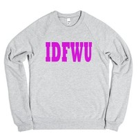 Idfwu Shirt-Unisex Heather Grey Sweatshirt