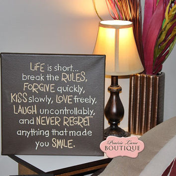 Canvas, Wall Art, 12x12, LIFE is short, Housewarming, Chocolate Brown, Birthday Gift, Inspirational Quote, Girlfriend, Word Art