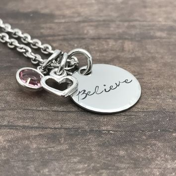 Believe necklace, Heart Charm, Birthstone Necklace, Gift for her, Mom Necklace , Anniversary Gift