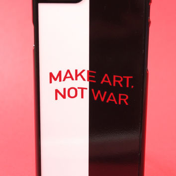 Make Art, Not War Phone Case
