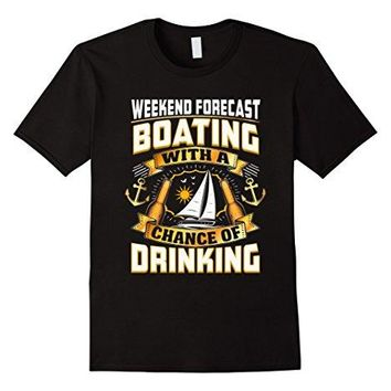 Weekend Forecast Boating T-Shirt