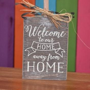 Welcome to our home.. wooden plaque