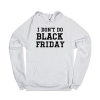 I DON'T DO BLACK FRIDAY