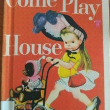 Come Play House (A Golden Book, Goldencraft Binding) Vintage Hardcover 1948