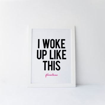 Funny pop culture card valentine from diamonddonatello on etsy i woke up like this flawless print quote beyonce quote beyonce stopboris Choice Image