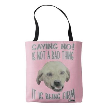 Firm Quote by Kat Worth Tote Bag