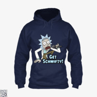 Get Schwifty, Rick And Morty Hoodie