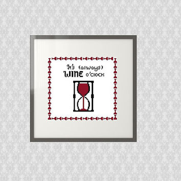 Modern Subversive Cross Stitch Pattern Instant PDF Download, It's Always Wine O'Clock, Fun Small Beginner Pattern