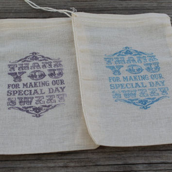 Set Of 20 Thank You For Making Our Specail Day Sweet Organic Muslin Favor Bag Wedding Favor Candy Bar