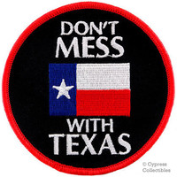 Don't MESS with TEXAS PATCH embroidered iron-on lone star state flag emblem round