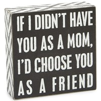 Primitives by Kathy 'If I Didn't Have You' Box Sign - Black
