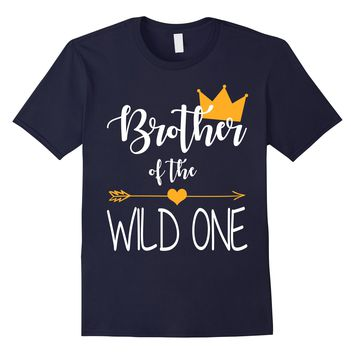 Brother of The Wild One Funny 1st Birthday Matching Shirt