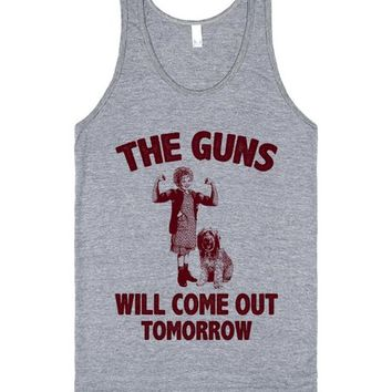 The Guns Will Come Out Tomorrow