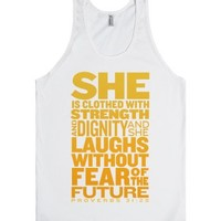 She Is... (Proverbs 31:25)-Unisex White Tank