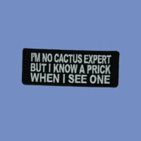I'm No Cactus Patch