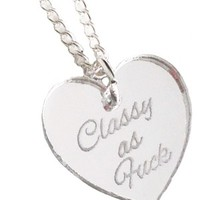 Classy as Fuck Necklace - Silver