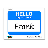 Frank Hello My Name Is Sticker