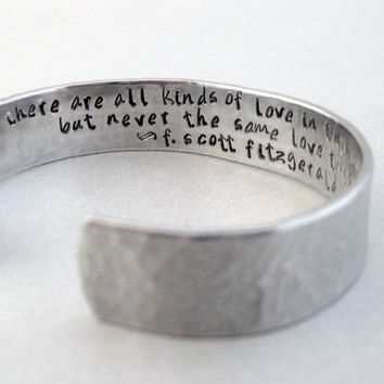 F Scott Fitzgerald Quotation Bracelet - All Kinds Of Love - Hammered Stamped Aluminum Cuff - Personalized