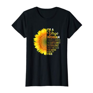 I'm A Virgo Woman I Have 3 Sides Women's Virgo Zodiac Shirt