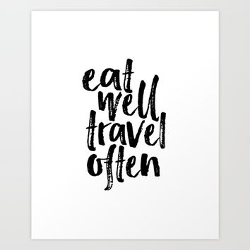 Eat Well Travel Often Print Printable Wall Art Travel quote Life Quotes Modern Wall Art Motivational Art Print by typohouseart