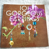 101 Gorgeous Earrings Paperback Beading and Jewelry Book