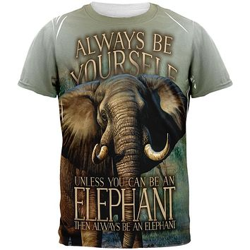Always Be Yourself Unless Elephant All Over Mens T Shirt