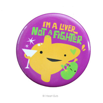 *NEW* - I'm a Liver Not a Fighter Magnet