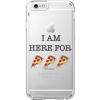 Hard Plastic Transparent Case for iPhone 6 / 6S - I Am Here For Pizza