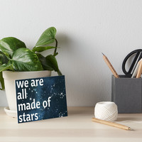 'We Are All Made Of Stars' Art Board by PeaceLuvJoy