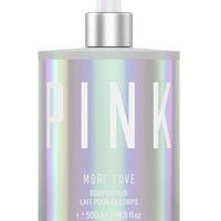 MORE LOVE Body Lotion - PINK - Victoria's Secret