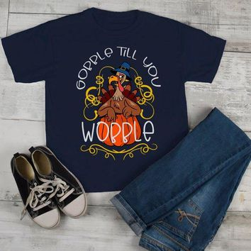 Kids Gobble T Shirt Wobble Shirts Gobble Till You Wobble Thanksgiving Shirts Funny Turkey Tee Boy's Girl's Toddler