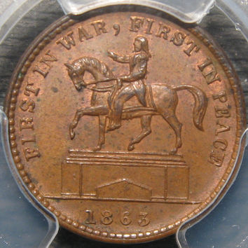 1863 USA Civil War Era First in War  First in Peace Union For Ever Historic Token P C G S Slabbed Graded MS63 BN Copper Coin