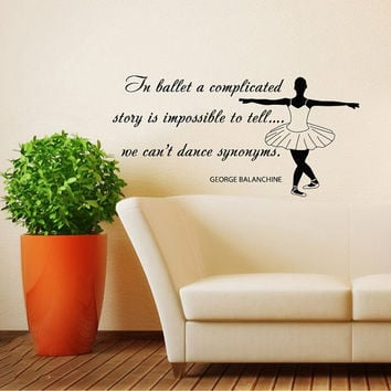 Quote About Dance Life Ballet with Dancer Ballerina Vinyl Decal Home Wall Decor Dance School Studio Stylish Sticker Unique Design Room V522