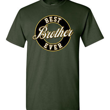 Best Brother Ever T-Shirt (Youth Sizes)