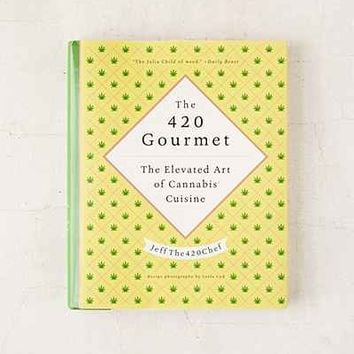 The 420 Gourmet: The Elevated Art Of Cannabis Cuisine By JeffThe420Chef - Urban Outfitters