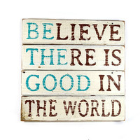 Wood Sign Hand Painted Inspirational Quote Be the Good Home Decor