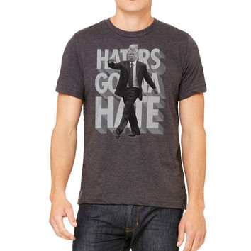 Donald Trump Haters Gonna Hate Tee