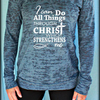 Womens Workout Hoodie. I Can Do All Things Through Christ. Phillipians 4 13. Bible Verse. Running Burnout Hoodie. Christian Clothing.