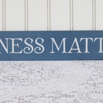 Kindness Matters Wood Sign Wall Decor Family Saying Handcrafted Wall Art Inspirational