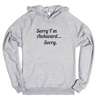 Sorry i'm Awkward... Sorry-Unisex Heather Grey Hoodie