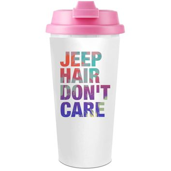 Jeep Hair Don't Care  Plastic Travel Coffee Cup - 450 ml - Enjoy Your Drinks Everywhere