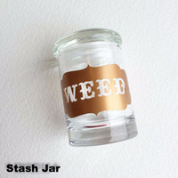 Glass Jar - Weed Label
