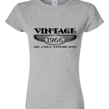 Vintage 1966 And Still Looking Good 49th Bday T Shirt Ladies Men Style Vintage Shirt happy Birthday T Shirt